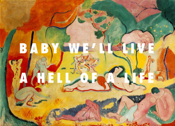 The joy of life (1906), Henri Matisse / Hell of a Life, Kanye West
